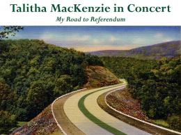PA 105 with text: Talitha MacKenzie in Concert--My Road to Referendum